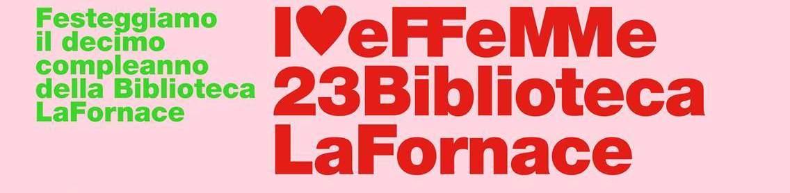 10° compleanno della Biblioteca La Fornace