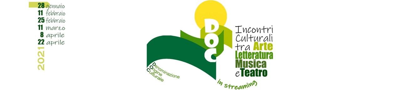 "Dal 28 gennaio ""D.O.C. = Denominazione di Origine Culturale"""