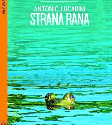 """Presentazione libro """"Strana Rana"""""""